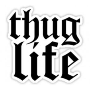 Pegatina Thug Life 1
